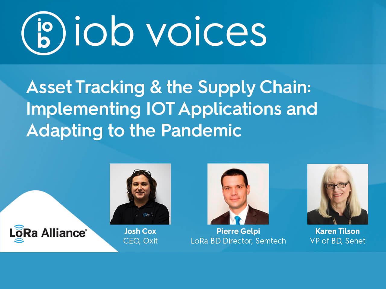 internetofbusiness.com - Josh Johnson - Asset Tracking & the Supply Chain: Implementing IOT Applications and Adapting to the Pandemic