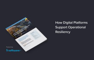 How Digital Platforms Support Operational Resiliency